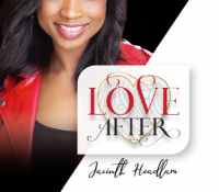 INTERNATIONAL AWARD WINNING FILM PRODUCER AND ACTRESS JACINTH HEADLAM RELEASES FIRST NOVEL 'LOVE AFTER'